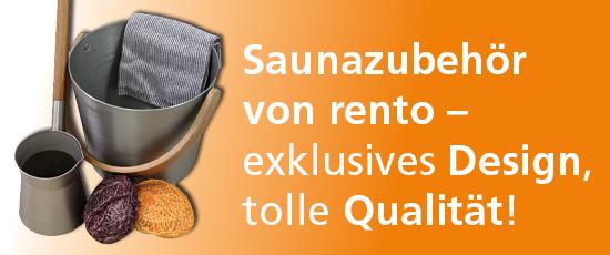Wunderschönes Saunazubehör von Rento
