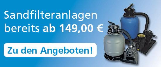 Sandfilteranlagen ab 149 Euro